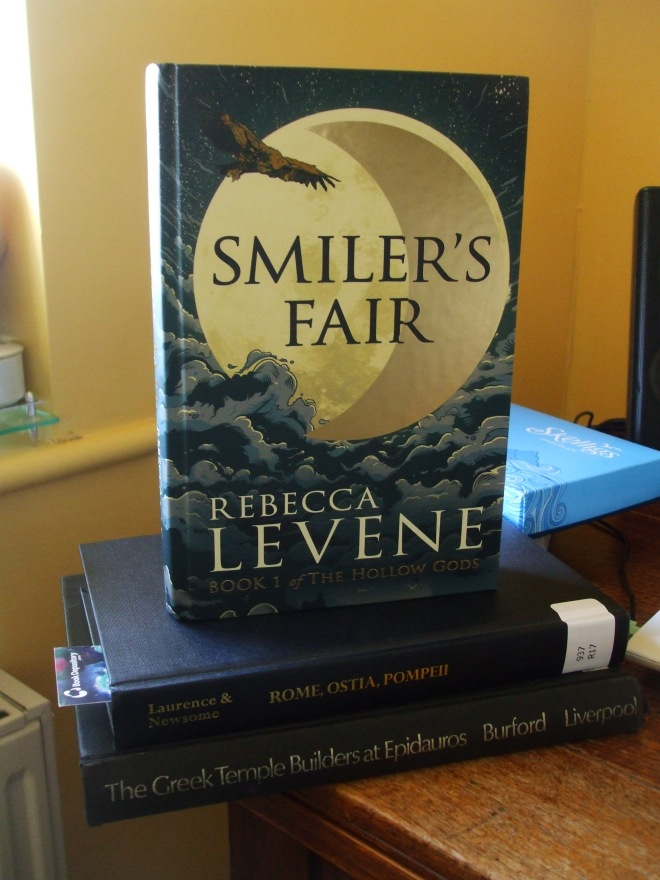 Smiler's Fair by Rebecca Levene, out of Hodder & Stoughton.