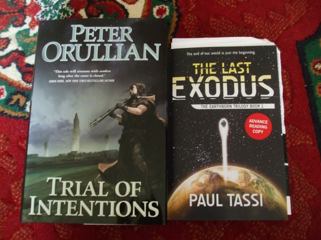 Peter Orullian, TRIAL OF INTENTIONS, and Paul Tassi, THE LAST EXODUS.