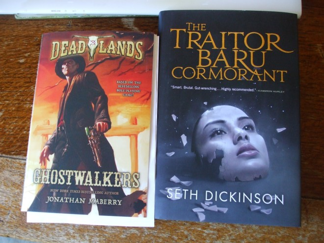 Jonathan Maberry's DEADLANDS: GHOSTWALKER, and THE TRAITOR BARU CORMORANT by Seth Dickinson.