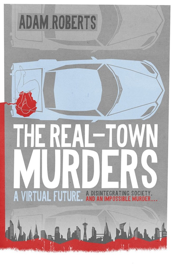 the-real-town-murders-by-adam-roberts